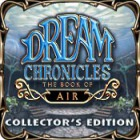 Žaidimas Dream Chronicles: The Book of Air Collector's Edition