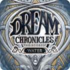 Žaidimas Dream Chronicles: The Book of Water