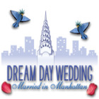 Žaidimas Dream Day Wedding: Married in Manhattan