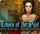 Žaidimas Echoes of the Past: The Revenge of the Witch