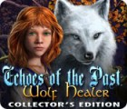 Žaidimas Echoes of the Past: Wolf Healer Collector's Edition