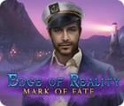 Žaidimas Edge of Reality: Mark of Fate