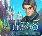 Žaidimas Elven Legend 8: The Wicked Gears