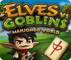 Žaidimas Elves vs. Goblin Mahjongg World