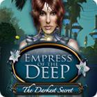 Žaidimas Empress of the Deep: The Darkest Secret