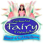 Žaidimas Enchanted Fairy Friends: Secret of the Fairy Queen