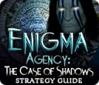 Žaidimas Enigma Agency: The Case of Shadows Strategy Guide