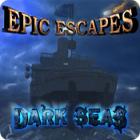 Žaidimas Epic Escapes: Dark Seas