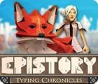 Žaidimas Epistory: Typing Chronicles