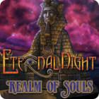 Žaidimas Eternal Night: Realm of Souls