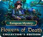 Žaidimas European Mystery: Flowers of Death Collector's Edition