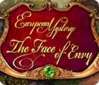 Žaidimas European Mystery: The Face of Envy