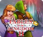 Žaidimas Fables of the Kingdom II