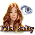 Žaidimas Faded Reality
