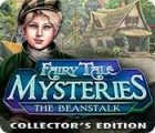 Žaidimas Fairy Tale Mysteries: The Beanstalk Collector's Edition