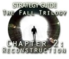 Žaidimas The Fall Trilogy Chapter 2: Reconstruction Strategy Guide