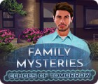 Žaidimas Family Mysteries: Echoes of Tomorrow