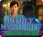Žaidimas Family Mysteries: Poisonous Promises