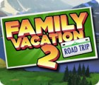 Žaidimas Family Vacation 2: Road Trip