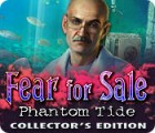 Žaidimas Fear for Sale: Phantom Tide Collector's Edition