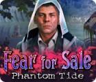 Žaidimas Fear For Sale: Phantom Tide