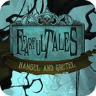 Žaidimas Fearful Tales: Hansel and Gretel Collector's Edition