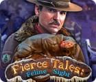 Žaidimas Fierce Tales: Feline Sight
