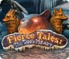 Žaidimas Fierce Tales: The Dog's Heart