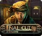 Žaidimas Final Cut: Encore