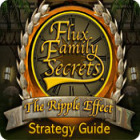 Žaidimas Flux Family Secrets: The Ripple Effect Strategy Guide