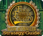 Žaidimas Flux Family Secrets: The Book of Oracles Strategy Guide