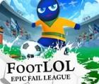 Žaidimas Foot LOL: Epic Fail League
