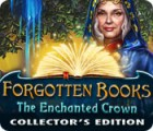 Žaidimas Forgotten Books: The Enchanted Crown Collector's Edition
