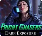 Žaidimas Fright Chasers: Dark Exposure