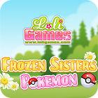 Žaidimas Frozen Sisters - Pokemon Fans