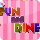 Žaidimas Fun and Dine