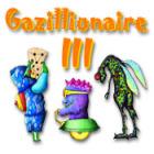 Žaidimas Gazillionaire III