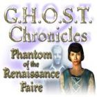 Žaidimas G.H.O.S.T Chronicles: Phantom of the Renaissance Faire