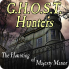 Žaidimas G.H.O.S.T. Hunters: The Haunting of Majesty Manor