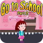 Žaidimas Go To School Part 2
