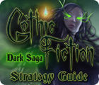 Žaidimas Gothic Fiction: Dark Saga Strategy Guide