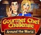 Žaidimas Gourmet Chef Challenge: Around the World