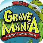 Žaidimas Grave Mania 2: Pandemic Pandemonium