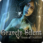 Žaidimas Gravely Silent: House of Deadlock
