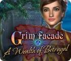 Žaidimas Grim Facade: A Wealth of Betrayal