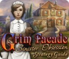 Žaidimas Grim Facade: Sinister Obsession Strategy Guide