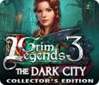 Žaidimas Grim Legends 3: The Dark City Collector's Edition