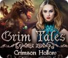 Žaidimas Grim Tales: Crimson Hollow