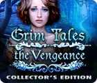 Žaidimas Grim Tales: The Vengeance Collector's Edition