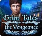 Žaidimas Grim Tales: The Vengeance